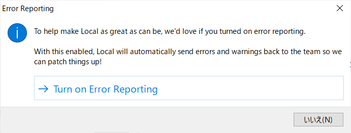 To help make Local as greate as can be, we'd love if you turmed on error reporting. With this enabled, Local will automatically send errors and warnings back to the team so we can patch thngs up!